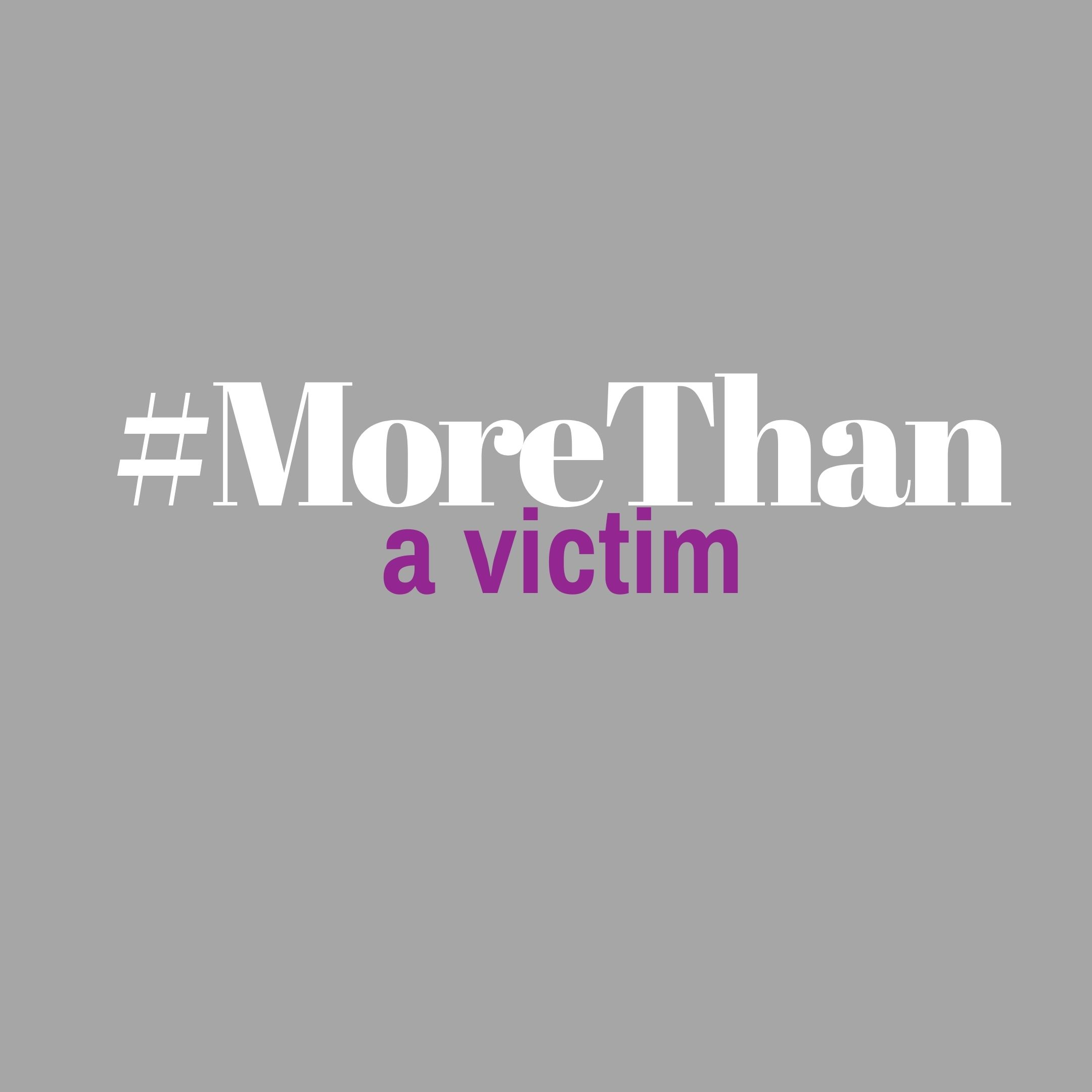 #morethanavictim promo post | Safe Homes